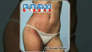PORN (The Men of…) – American Style (1999)